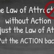 Action, Procrastination, law of attraction